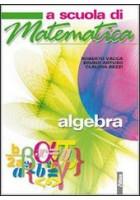 a-scuola-di-matematica-algebra-vol-u